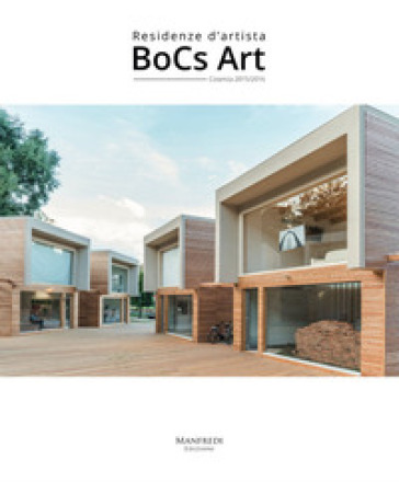 BoCs Art. Residenze d'artista. Cosenza 2015/2016. Ediz. illustrata - Alberto Dambruoso   Rochesterscifianimecon.com