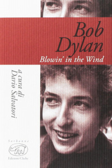 Bob Dylan. Blowin' in the wind