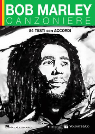 Bob Marley. Canzoniere. 84 testi con accordi - Bob Marley | Rochesterscifianimecon.com