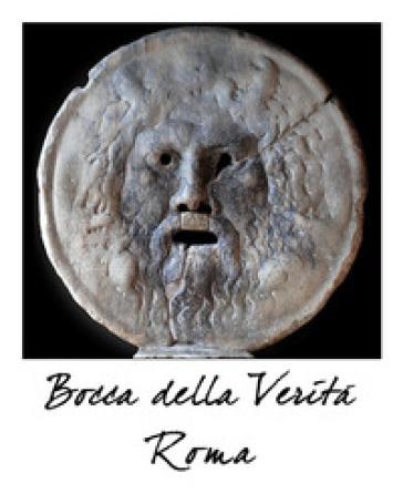 Bocca della verità. Roma. Ediz. italiana e inglese -  pdf epub