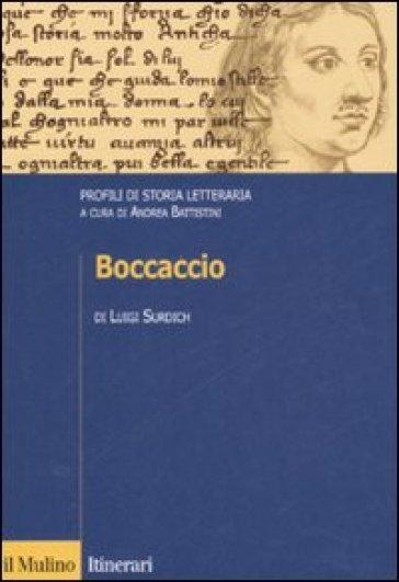 Boccaccio. Profili di storia letteraria - Luigi Surdich |