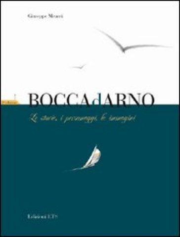 Boccadarno. Le storie, i personaggi, le immagini - Giuseppe Meucci | Kritjur.org