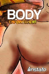 Body Empowerment: Unearth the Force of Your Body