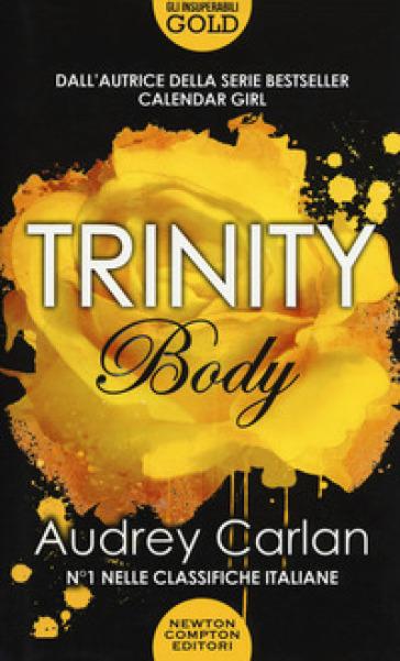 Body. Trinity - Audrey Carlan |