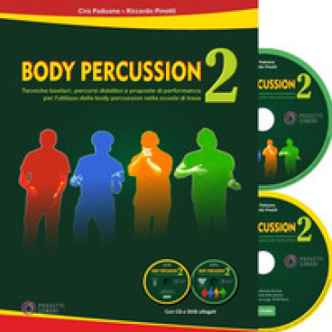 Body percussion. Con CD-Audio. Con DVD video. 2. - Ciro Paduano |