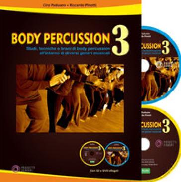 Body percussion. Con CD-Audio. Con DVD video. 3. - Ciro Paduano |