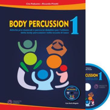 Body percussion. Con DVD video. 1. - Ciro Paduano | Thecosgala.com