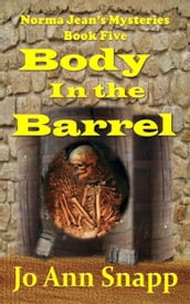 Body in the Barrel Norma Jean s Mysteries Book Five