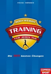Bodyweight-Training für jeden Tag