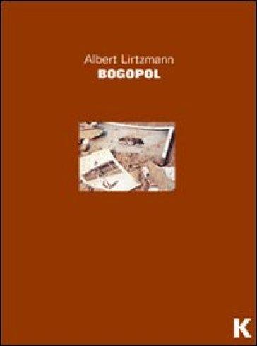 Bogopol - Albert Lirtzmann  