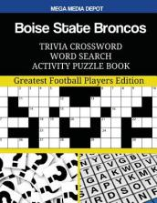 Boise State Broncos Trivia Crossword Word Search Activity Puzzle Book