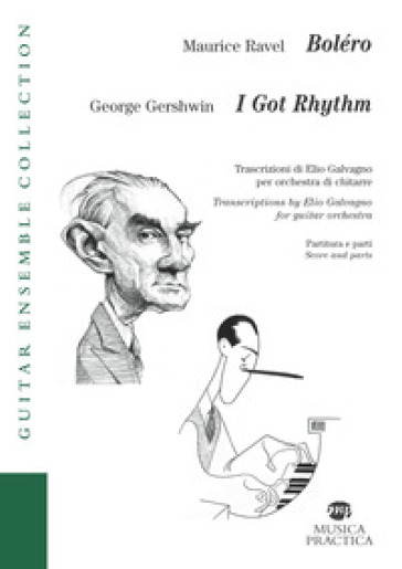 Boléro-I got rhythm. Partitura e parti. Ediz. italiana e inglese - Maurice Ravel  