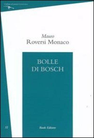 Bolle di Bosch - Mauro Roversi Monaco   Kritjur.org