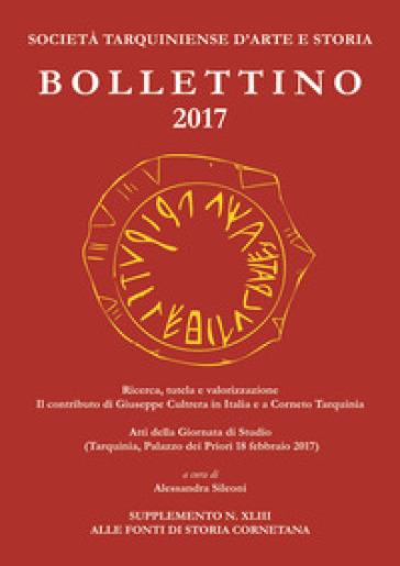 Bollettino STAS (2017). Ricerca, tutela e valorizzazione. Il contributo di Giuseppe Cultrera in Italia e a Corneto Tarquinia - P. Pelagatti |