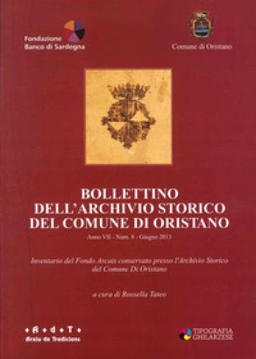 Bollettino dell'Archivio storico del comune di Oristano - Rossella Tateo |