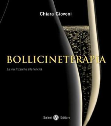 Bollicineterapia - Chiara Giovoni | Rochesterscifianimecon.com