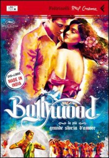 Bollywood. La più grande storia d'amore. Con DVD - Jeff Zimbalist |