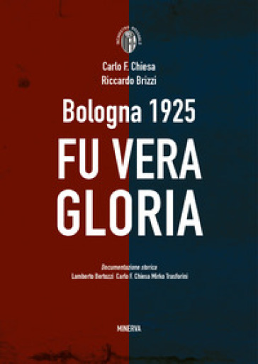 Bologna 1925. Fu vera gloria - Riccardo Brizzi pdf epub