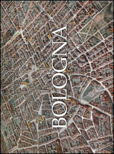 Bologna. Ediz. illustrata - Gianfranco Levoni |