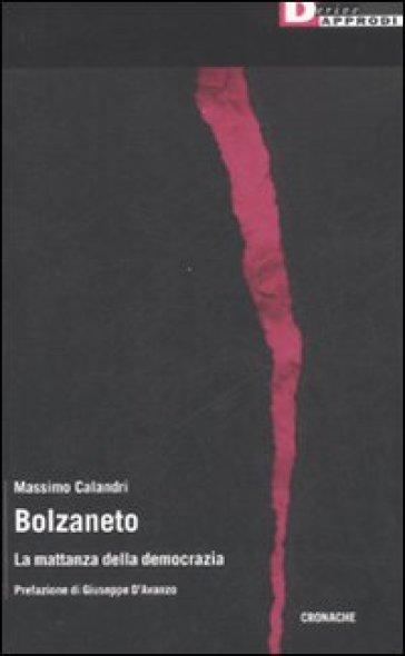 Bolzaneto. La mattanza della democrazia - Massimo Calandri  