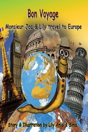 Bon Voyage, Monsieur Jac & Lily travel to Europe