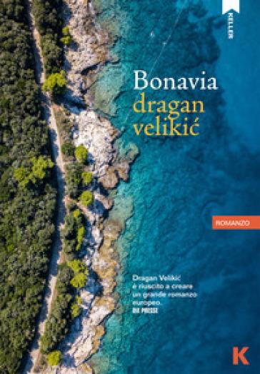 Bonavia - Dragan Velikic |