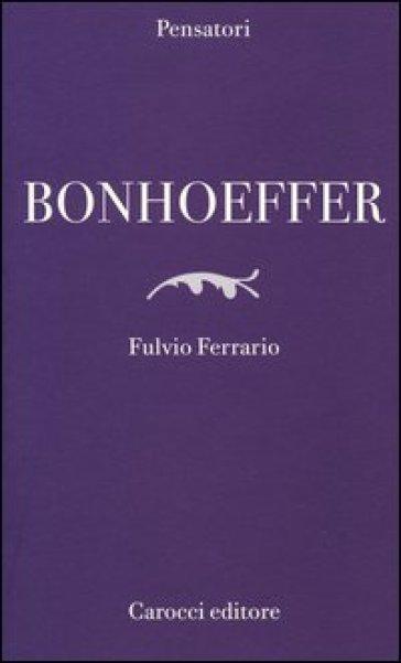 Bonhoeffer - Fulvio Ferrario  