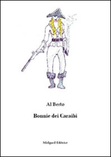 Bonnie dei Caraibi - Al Berto   Kritjur.org
