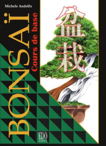 Bonsai. Cours de base - Michele Andolfo pdf epub