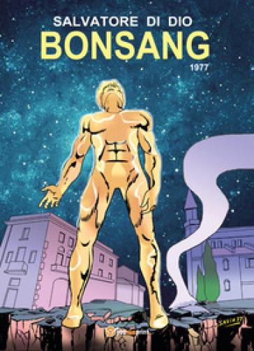 Bonsang. 1977 - Salvatore Di Dio |