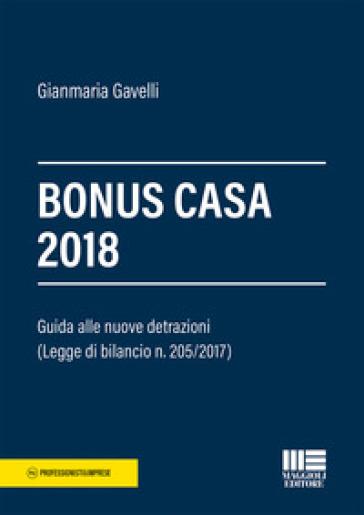 Bonus casa 2018 - Gianmaria Gavelli |