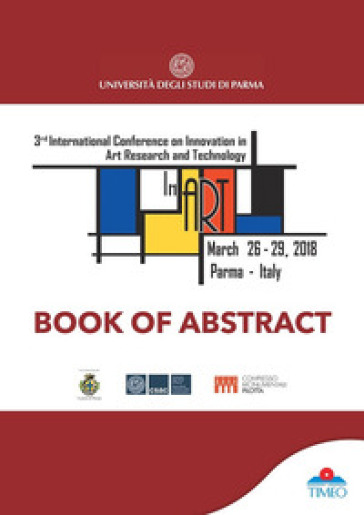 Book of abstract. 3rd International Conference on Innovation in Art Research and Technology 2018