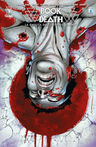 Book of death. La caduta dell'universo Valiant - Jeff Lemire | Rochesterscifianimecon.com