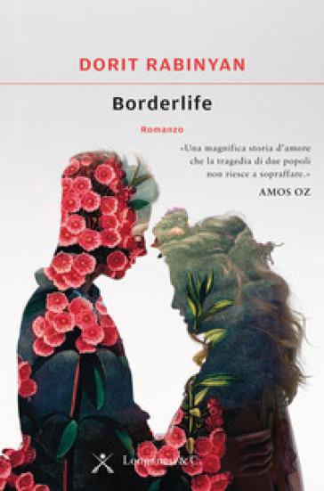 Borderlife - Dorit Rabinyan | Kritjur.org
