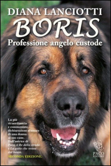 Boris. Professione angelo custode - Diana Lanciotti | Kritjur.org