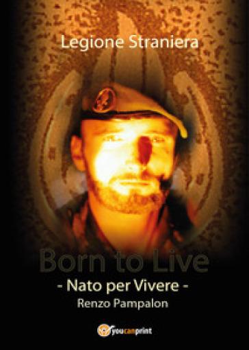Born to live - Renzo Pampalon | Jonathanterrington.com