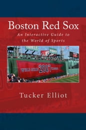 Boston Red Sox: An Interactive Guide to the World of Sports