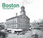 Boston: Then and Now(r)
