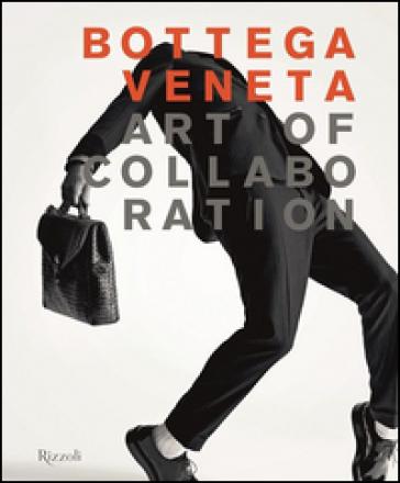 Bottega Veneta. Art of collaboration - Thomas Maier | Thecosgala.com