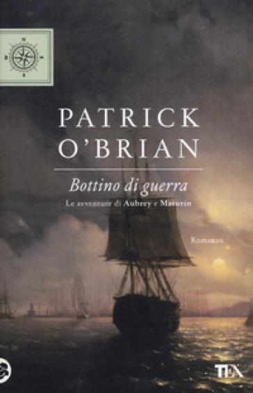 Bottino di guerra - Patrick O'brian  