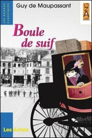 Boule de suif door Guy de Maupassant   Scholieren.com