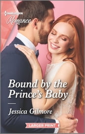 Bound by the Prince s Baby