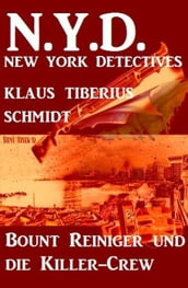 Bount Reiniger jagt die Killer-Crew: N.Y.D. - New York Detectives