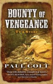 Bounty of Vengeance: Ty s Story