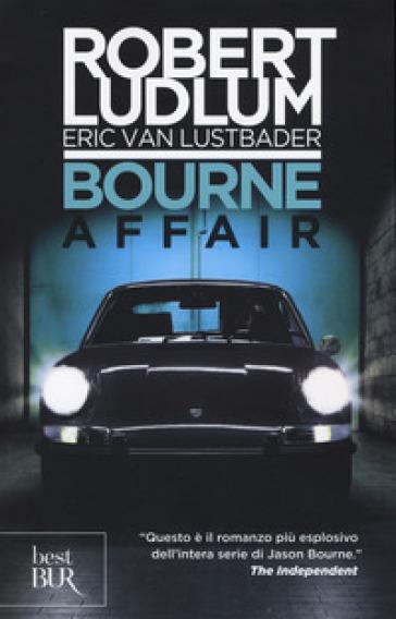 Bourne Affair - Robert Ludlum | Thecosgala.com