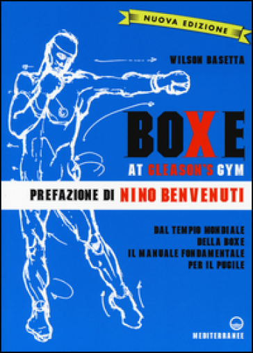 Boxe at Gleason's Gym. Ediz. illustrata - Wilson Basetta | Thecosgala.com