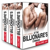 Boxed Set: At the Billionaires Command - Vol. 4-6