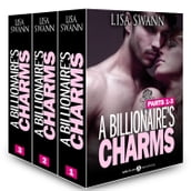 Boxed Set: A Billionaire s Charms, Parts 1-3
