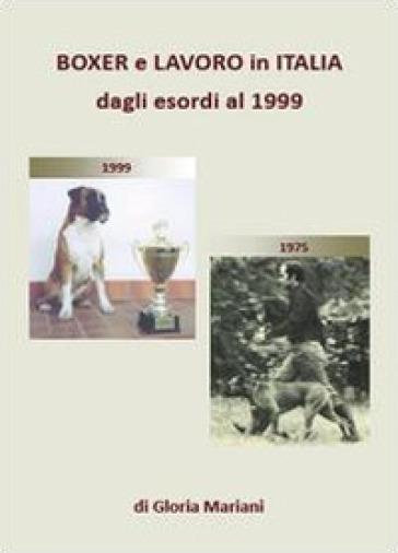Boxer e lavoro in Italia dagli esordi al 1999 - Gloria Mariani | Rochesterscifianimecon.com