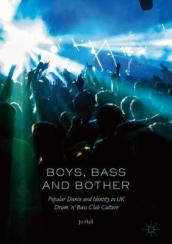 Boys, Bass and Bother